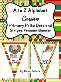 Cursive Handwriting  Alphabet Primary Polka Dots Stripes Classroom Decor Banner