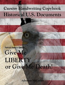 Cursive Handwriting Copybook: Give Me Liberty or Give Me Death Speech