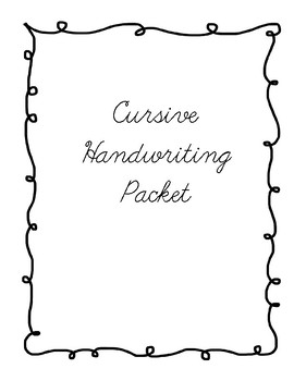 Cursive Handwriting Packet