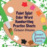 Cursive Handwriting Practice: Color Words - Paint Splat Art Theme