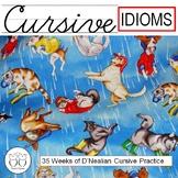 Cursive Practice Idioms - 35 Weeks of Cursive Practice