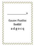 Cursive Packet letters a d g o c q