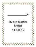Cursive Packet letters e l b h f k