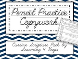Cursive Pencil Practice Scripture Pack
