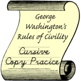 Cursive Copywork -George Washington's Book of Civilties