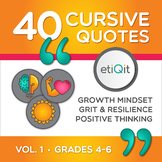 Cursive Practice: Growth Mindset, Grit, and Positive Thinking Quotes