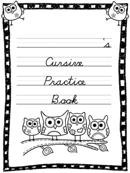 Cursive Practice Pages and/or Book with an Owl Theme!