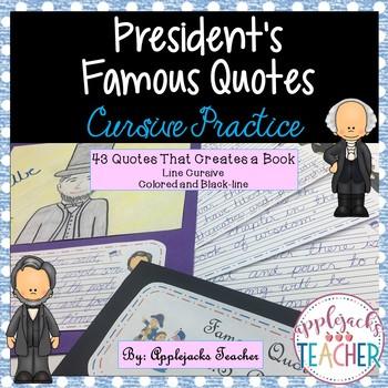 Cursive Practice Using Presidential Quotes