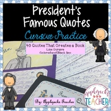 Cursive Practice Using Presidential Quotes