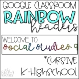 Cursive Rainbow Google Classroom Headers