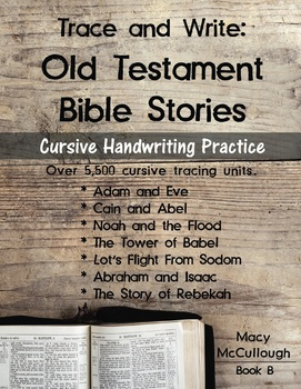 Cursive Trace and Write: Old Testament Bible Stories