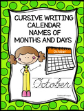Cursive Writing: Handwriting Practice (Calendar Names of Months and Days)