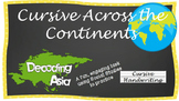 Cursive Writing Practice- Cursive Across the Continents: Decoding Asia