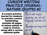 Cursive Writing Practice Journal: Nature Quotes #2