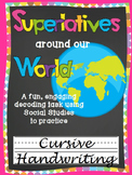 Cursive Writing Practice- Superlatives around our World