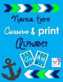 Cursive and Print Alphabet - Nautical Anchor Theme with co