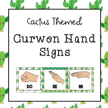 Curwen / Kodaly Hand Sign Posters (Cactus Theme)