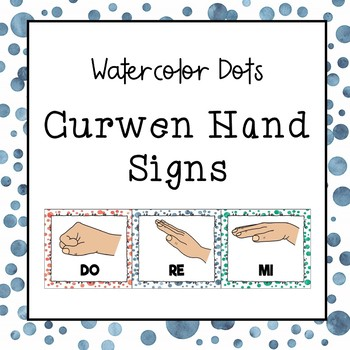 Curwen / Kodaly Hand Sign Posters (Watercolor Dots)