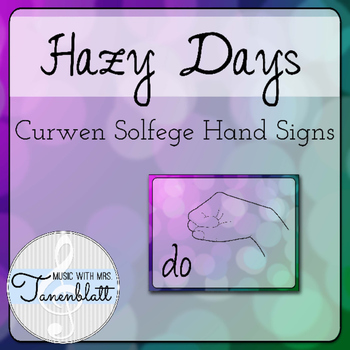 Curwen Solfege Hand Signs: Hazy Days Theme