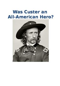 Custer: Was he an all-American hero?