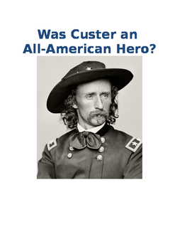 Custer: Was he an all-American hero?