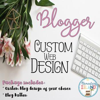 Custom Blogger Web Design for Blogs