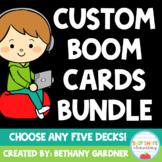 Custom Boom Cards Bundle - Choose Any FIVE Decks!