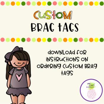 Custom Brag Tags