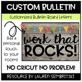 Custom Bulletin Board Letters for Your Classroom! No Cricu