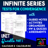 Infinite Series Tests of Convergence Bundle of Activities for AP Calculus BC