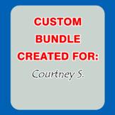 Custom Bundle Created For Courtney S.