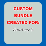 Custom Bundle Created For Courtney S.
