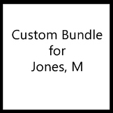 Custom Bundle Created For Jones M