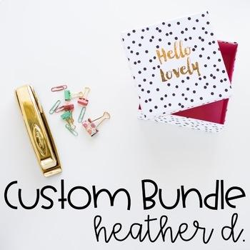 Custom Bundle - Heather D.