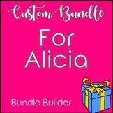 Custom Bundle for Alicia