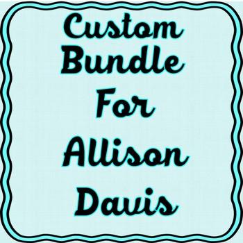 Custom Bundle for Allison Davis