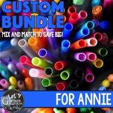 Custom Bundle for Annie
