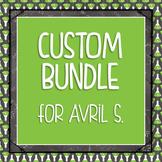 Custom Bundle for Avril S.