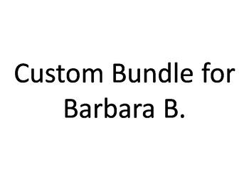 Custom Bundle for Barbara B.