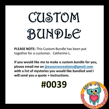 Custom Bundle for Catherine L. #0039