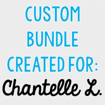 Custom Bundle for Chantelle L.
