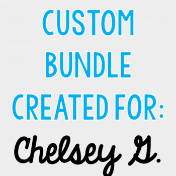 Custom Bundle for Chelsey G.
