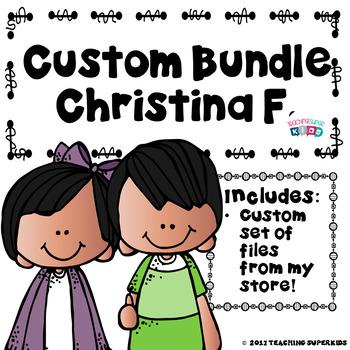 Custom Bundle for Christina F.