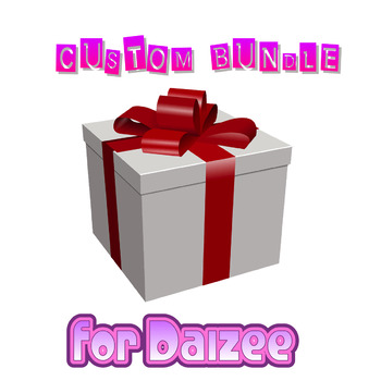 Custom Bundle for Daizee