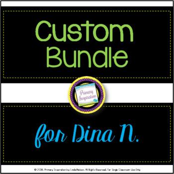 Custom Bundle for Dina N