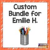 Custom Bundle for Emilie H.