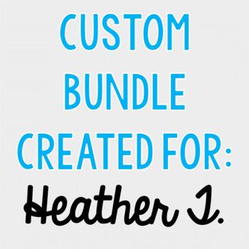 Custom Bundle for Heather T.