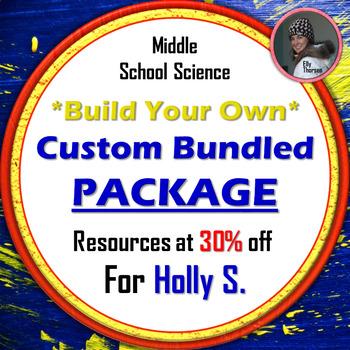 Custom Bundle for Holly S