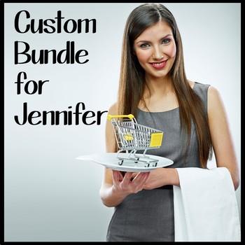 Custom Bundle for Jennifer S