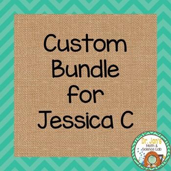 Custom Bundle for Jessica C.